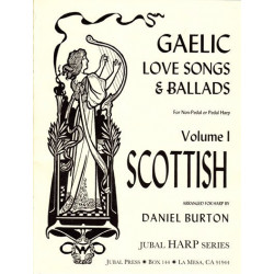 Burton Daniel - Gaelic love song and ballads (harpe celtique - lever harp)Volume 1 : Scottish