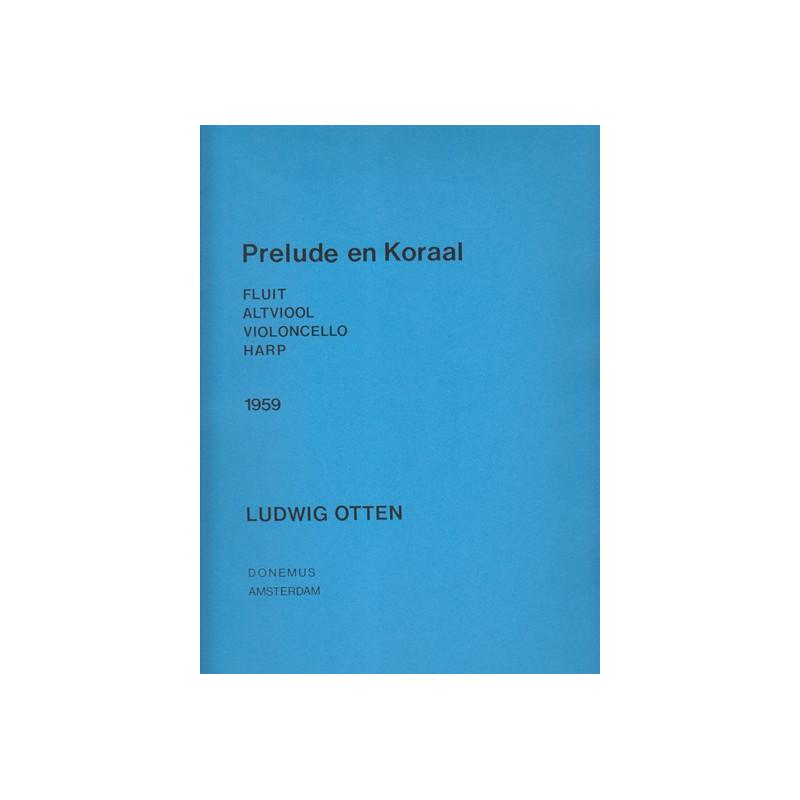 Otten Ludwig - Prelude en Koraal (flûte, alto, violoncelle & harpe)