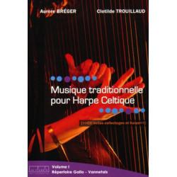 Divers Auteurs - Musique traditionnelle pour harpe celtique Vol. 1(Aurore Bréger - Clotilde Trouillaud) CD inclus