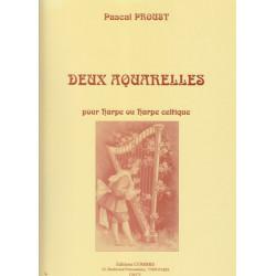 Proust Pascal - 2 Aquarelles  Pour harpe ou harpe celtique