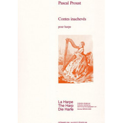 Proust Pascal - Contes inachevés pour harpe