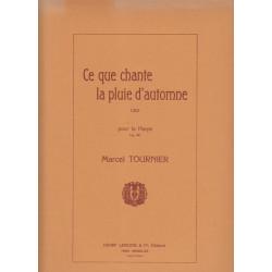 Tournier Marcel - Ce que chante la pluie d'automne Op. 49