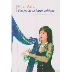 Vellia Elisa - Visages de la harpe celtique