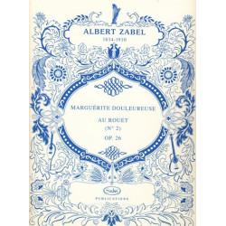 Zabel Albert - Marguerite douloureuse au rouet op.26