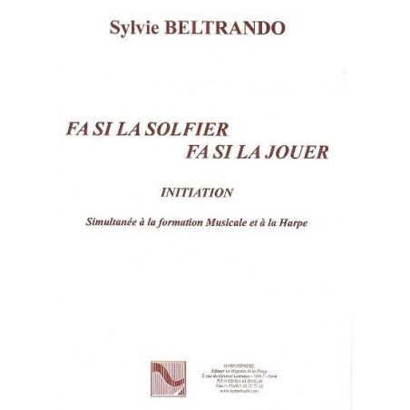 Beltrando Sylvie - Fa Si La Solfier, Fa Si La Jouer