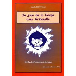 Frouvelle Isabelle - Je joue de la harpe avec Gribouille (initiation à la harpe)