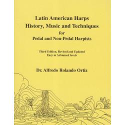 Ortiz Alfredo Rolando - Latin American harp, History, Music and Techniques