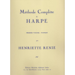 Renié Henriette - Méthode complète de harpe. Volume 1 : Technique
