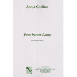Challan Annie - Pour bercer Laura