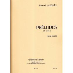 Andrès Bernard - Préludes 1° cahier