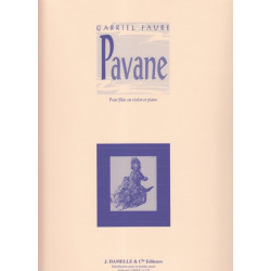 Fauré Gabriel - Pavane (flûte ou violon et piano)