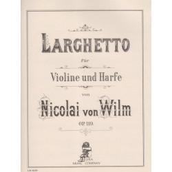 Wilm Nicolai Von - Larghetto (Violon & harpe)