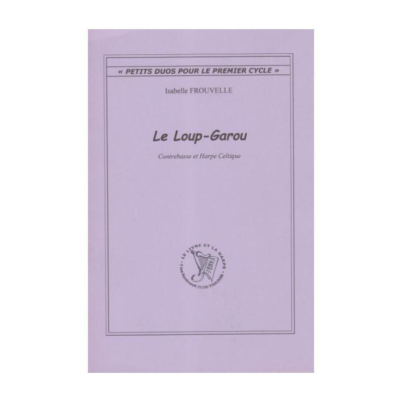 Frouvelle Isabelle - Le Loup-Garou (contrebasse et harpe celtique)