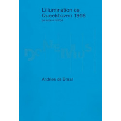 De Braal Andries - L'illumination de Queekhoven 1268 (trompette & harpe)