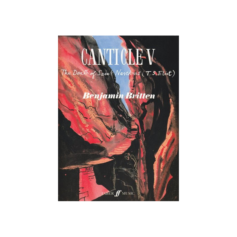 Britten Benjamin - Canticle V, the death of St Narcissus op.82 (voix & harpe)