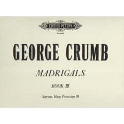 Crumb Georges - Madrigals Book III (voix & harpe)