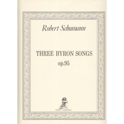 Schumann Robert - 3 Byron songs op.95 <br> (voix & harpe - voice & harp)