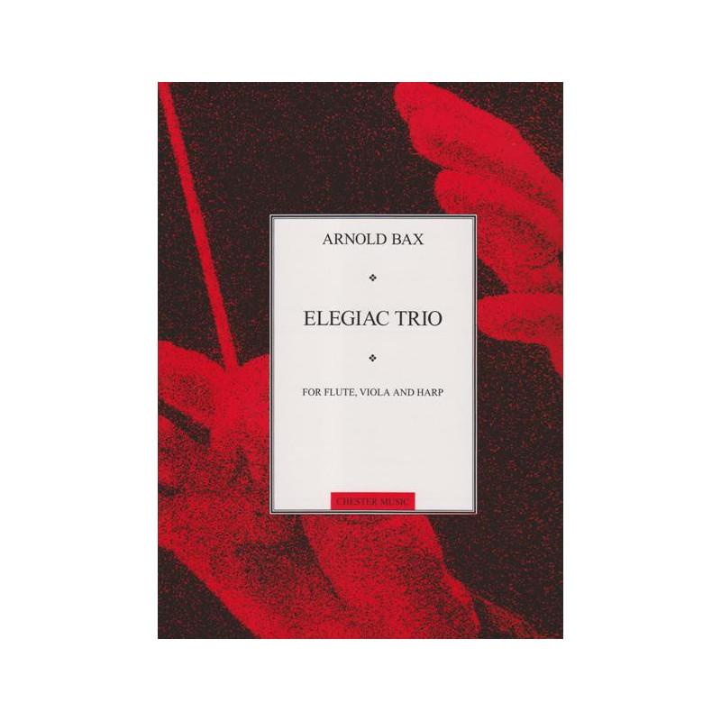 Bax Arnold - Elegiac trio (fl