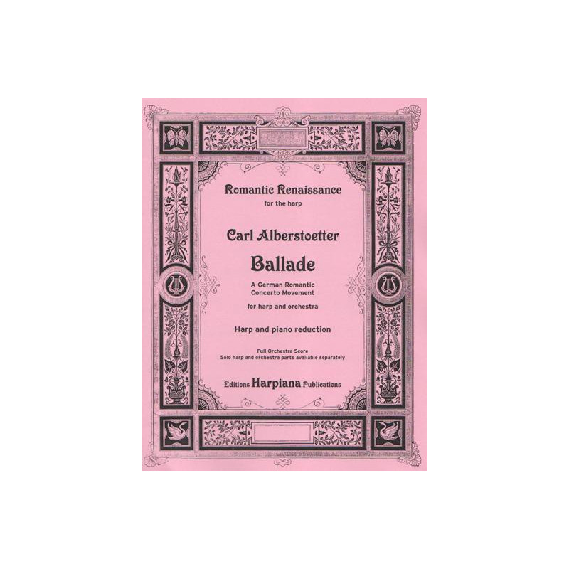 Alberstoetter Carl - Ballade for harp and orchestra - pour harpe & piano
