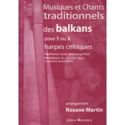 Martin Roxane - Musiques et chants traditionnels des Balkans (1 ou 2 harpes celtiques)