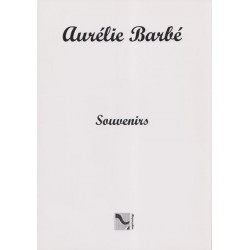 Barbé Aurélie - Souvenirs