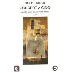 Jongen Joseph - Concert à cinq (flûte, violon, alto, violoncelle & harpe)