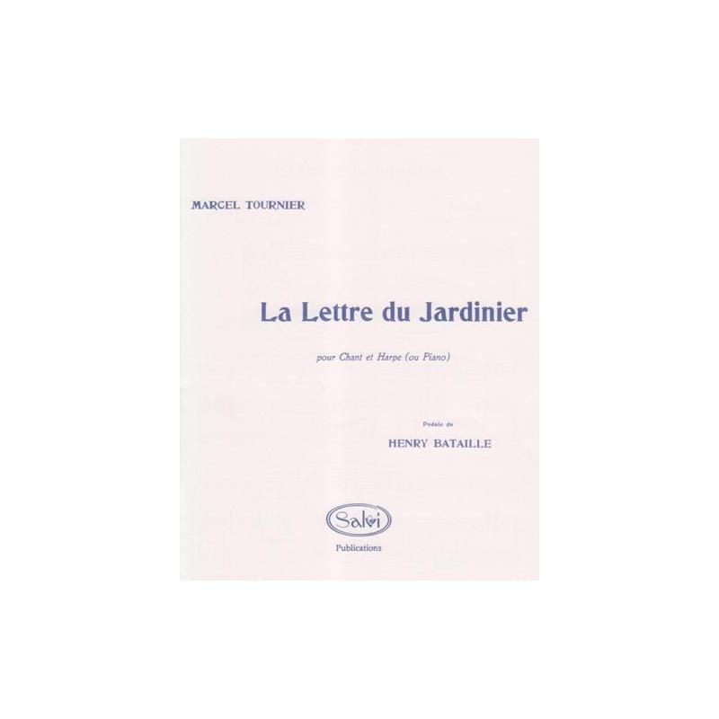 Tournier Marcel - La lettre du jardinier (chant & harpe)