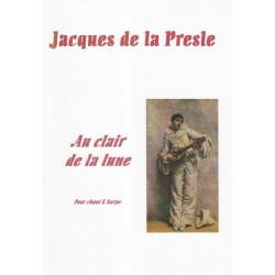 Presle (de la) Jacques - Au clair de la lune (chant & harpe)
