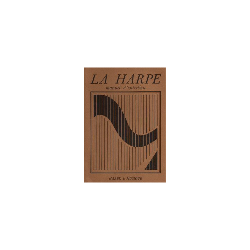 "Budin Didier ""La Harpe : Manuel d'entretien"""