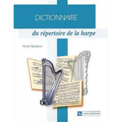 """Glattauer Annie """"Dictionnaire du répertoire de la harpe"""""""