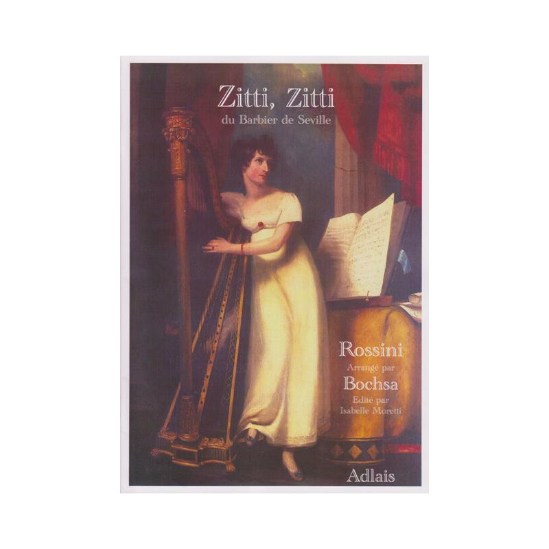 """Rossini Gioacchino - Zitti Zitti """"du Barbier de Seville"""" (harpe seule)"""