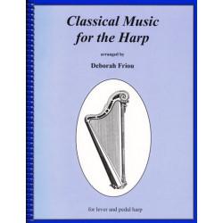 Divers Auteurs - Classical Music for the Harp (lever and pedal harp) Deborah Friou