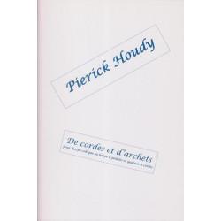 Houdy Pierick - De cordes et d'archets