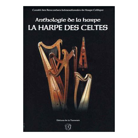 Anthologie de la harpe - La harpe des celtes (