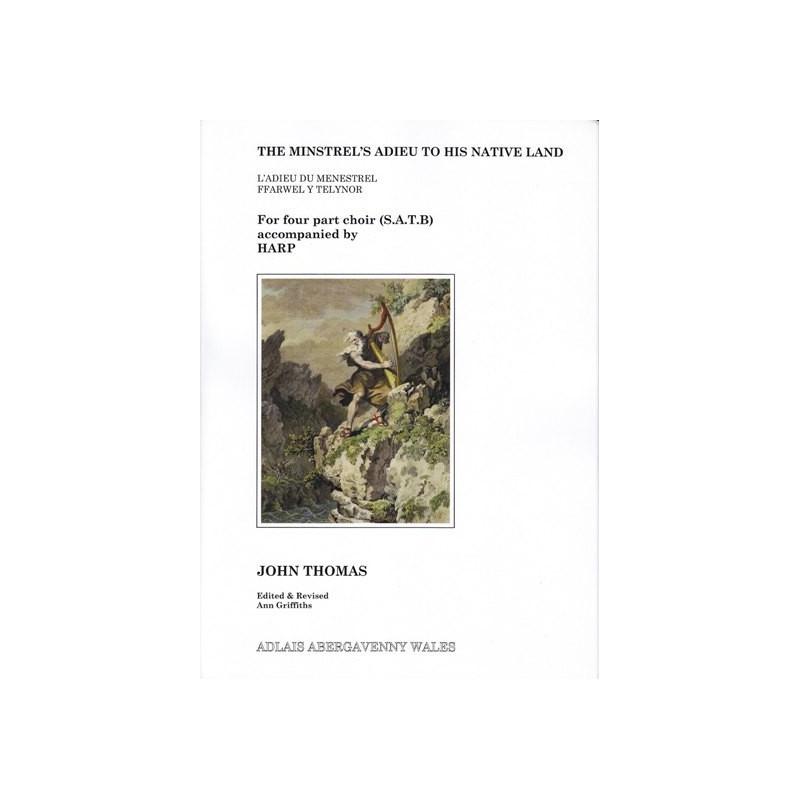 Thomas John - The minstrel's adieu to his native land (soprano, alto, tenor, bass & harp)
