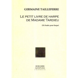 Tailleferre Germaine - Le petit livre de harpe de Madame Tardieu