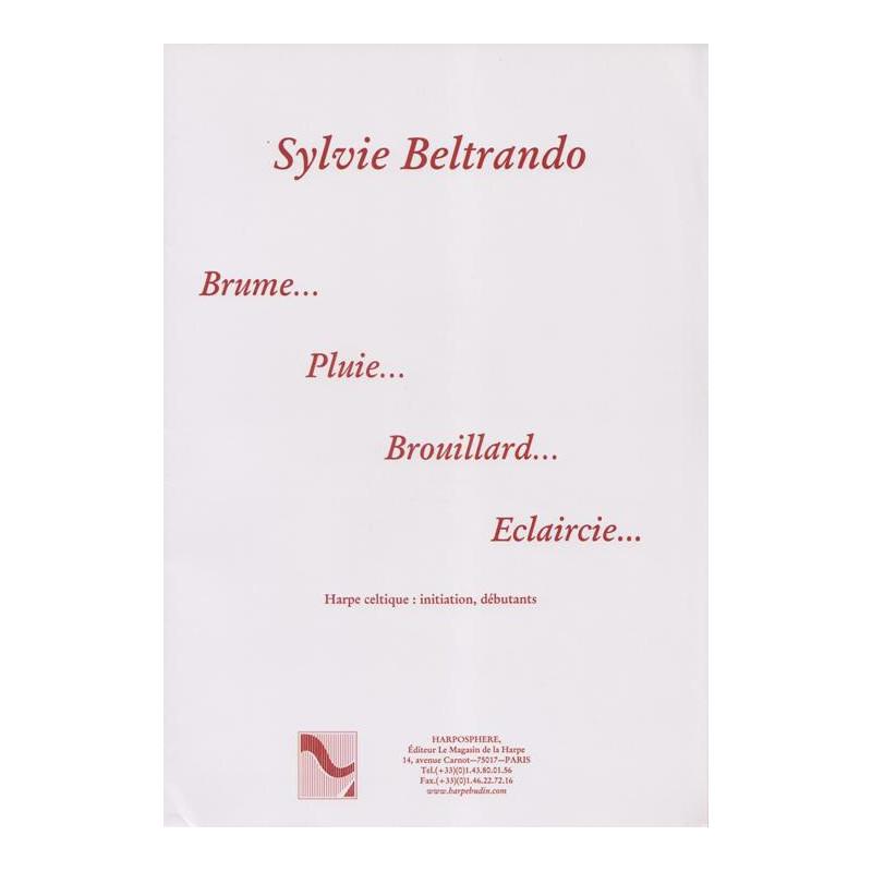 Beltrando Sylvie - Brume...Pluie...Brouillard...Eclaircie.