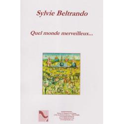 Beltrando Sylvie - Quel monde merveilleux...