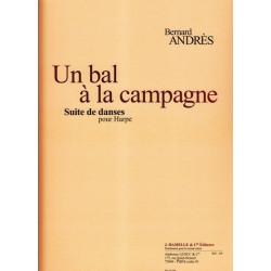 Andrès Bernard - Un bal à la campagne  Suite de danses pour harpe
