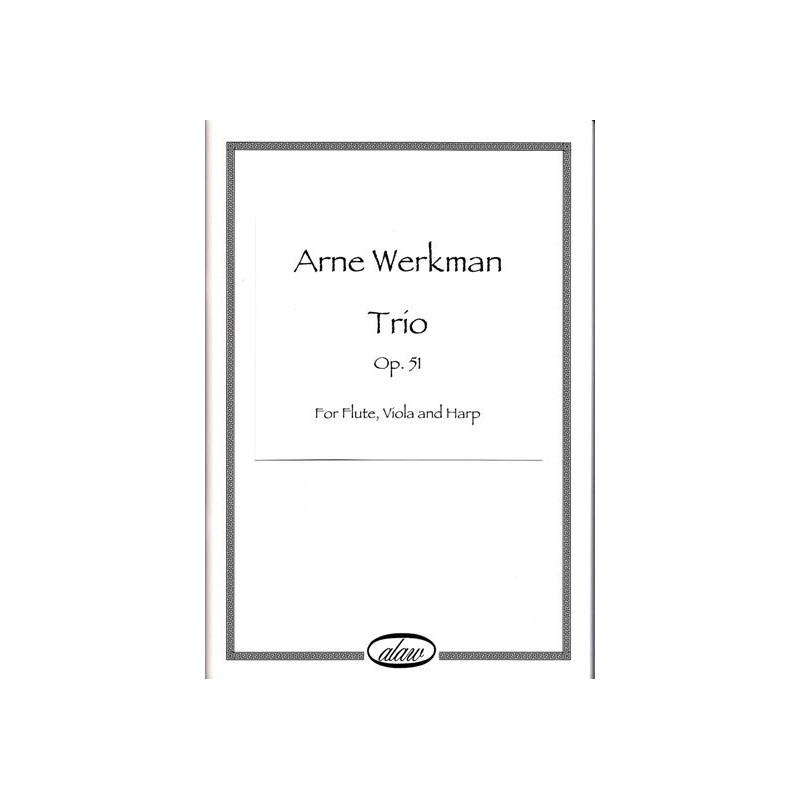 Werkman Arne - Trio Op. 51 (for flute, viola and harp)