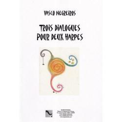 Negreiros Vasco - Trois dialogues (2 harpes)