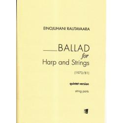Rautavaara Einojuhani - Ballad for Harp and Strings (Harpe, 2 violons, Alto, violoncelle et contrebasse) String parts