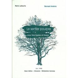 Andrès Bernard - Laheurte Marie - Le sentier pourpre (voix égales et harpe)