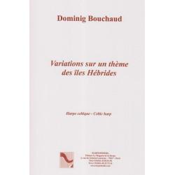 Bouchaud Dominig - Variations sur un thème des îles Hébrides