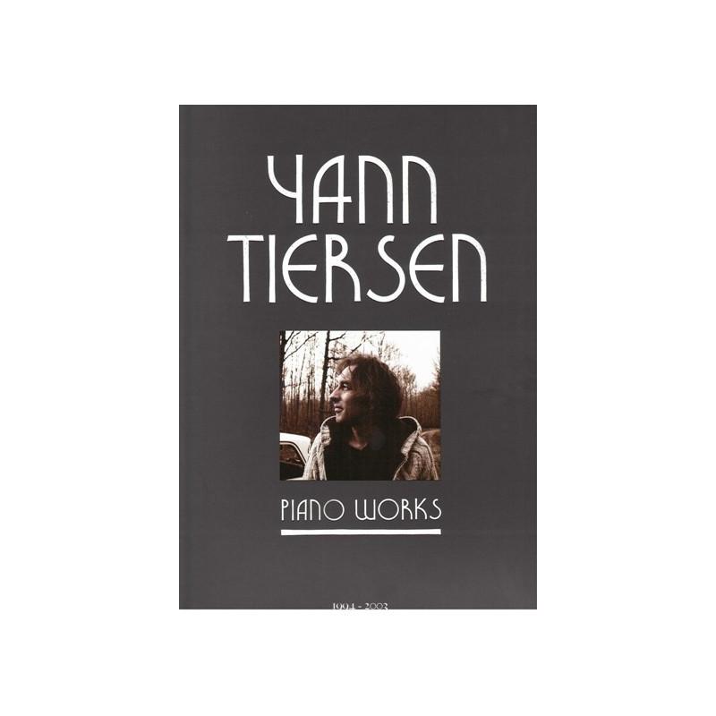 Tiersen Yann - Piano Works (1994 - 2003)
