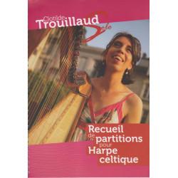 Trouillaud Clotilde - Solo - Recueil de partitions pour harpe celtique