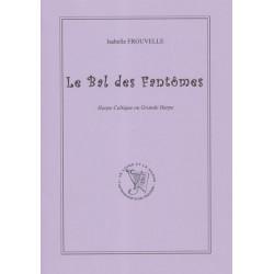 Frouvelle Isabelle - Le Bal des Fantômes