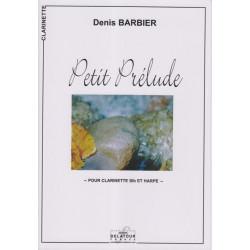 Barbier Denis - Petit Prélude (clarinette et harpe)