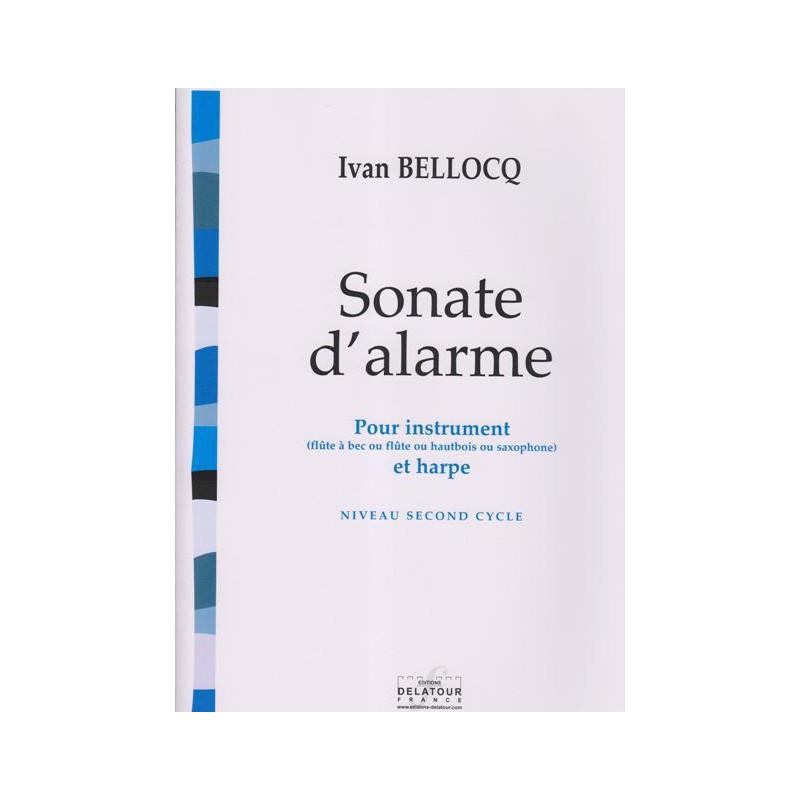 Bellocq Ivan - Sonate d'alarme