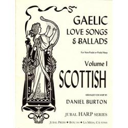 Burton Daniel - Gaelic love song and ballads (harpe celtique - lever harp)Volume 1 : Scottish